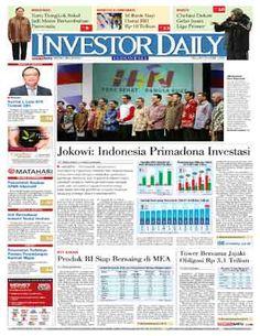 Investor Daily - 28/04/15   Jokowi: Indonesia Primadona Investasi   Investor Daily