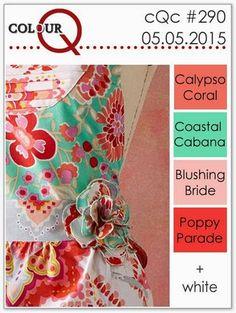 colourQ: colourQ challenge #290...Calypso Coral, Coastal Cabana, Blushing Bride, Poppy Parade