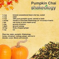Pumpkin Chai Shakeology Recipe: 1 scoop Vanilla or Chocolate Shakeology, ½ cup brewed unsweetened black chai tea (cooled), ½ cup water, ½ cup pure pumpkin puree (canned or fresh), 1 tsp. Shakeology Shakes, Beachbody Shakeology, Vanilla Shakeology, Chocolate Shakeology, Shakeology Flavors, Isagenix Shakes, Smoothie Drinks, Smoothie Recipes, Superfood Recipes