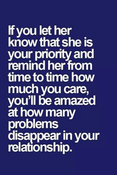 love quote: If you let her know that she is your priority and remind her from time to time - love images