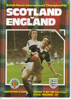 Football Program, Football Cards, Football Players, Pure Football, British Football, Kenny Dalglish, Hampden Park, World Cup Qualifiers, British Home