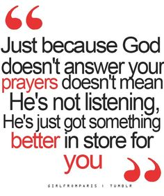 god is there, true quotes, remember this, faith, thought, gods plan, inspir, prayers, prayer quotes