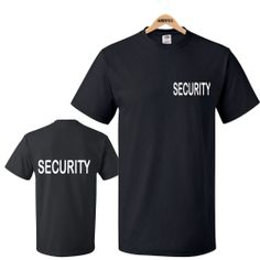 SECURITY T-SHIRTS PRINTED FRONT & BACK Black & White SIA, DOORMANS, GUARDS