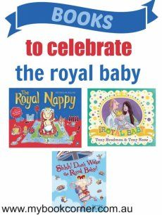 The Royal Baby - A Picture Book Celebration