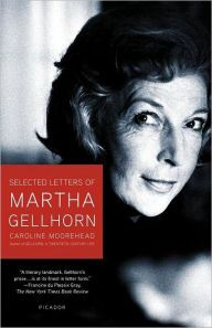 Covering Martha Gellhorn | Reading Intersections | READ THIS