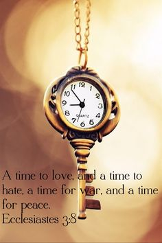 """""""A Time to Love . . . ."""" -=- Beautiful Bible Passages :: Ecclesiastes 3:8"""