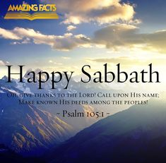 Psalms is the book of the Bible and can be found in the Old Testament. Here are some Scripture pictures from the book of Psalms that you will prayerfully be blessed by. Happy Sabbath Images, Happy Sabbath Quotes, Sabbath Day Holy, Saturday Sabbath, Sabbath Rest, Psalm 105, Psalms, Scripture Pictures, In Christ Alone