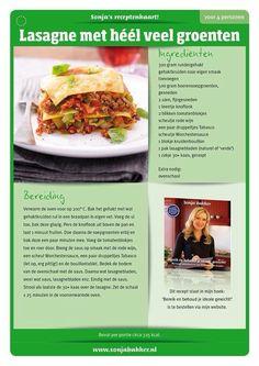Heerlijke Lasagne met heel veel groenten! www.sonjabakker.nl