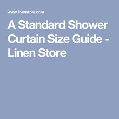 A Standard Shower Curtain Size Guide