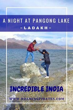 A Night At Pangong Lake Ladakh | Roaming Pirates (scheduled via http://www.tailwindapp.com?utm_source=pinterest&utm_medium=twpin)