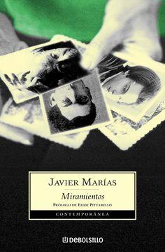 Miramientos. Autor: Javier Marías. Año: 1997 http://www.amazon.com/Miramientos-Javier-Mar%C3%ADas/dp/8483462869/ref=sr_1_1?s=books&ie=UTF8&qid=1330191551&sr=1-1