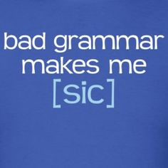 Bad grammar