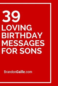 39 Loving Birthday Messages for Sons