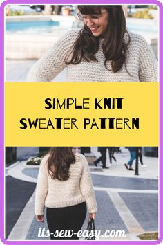 Just because you pick up a simple and quick to knit pattern doesn't mean it has to be tacky and boring. This simple knit sewing pattern is proof that simple knitting patterns can also be elegant and fashionable. In as little as a weekend, you can whip this baby up ready for you to wear when dropping the kids off to school on Monday. there is a full video tutorial that you can refer to. #sewaterpatterns#knitsewaterpatterns#knittingpatterns#easysewaterpatterns#easyknittingpatterns Jumper Patterns, Knit Patterns, Sewing Patterns, Simple Knitting, Sweater Knitting Patterns, Getting Cozy, Simple Designs, Fancy, Elegant
