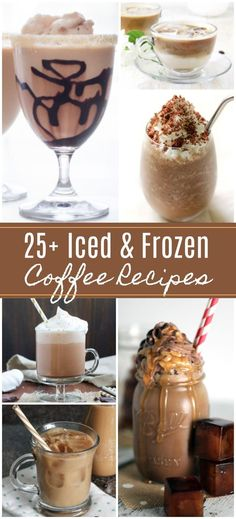 25 Iced Coffee Recipes and Frozen Coffee Drinks - Recetas que intentar - Kaffee Frozen Coffee Drinks, Iced Coffee Drinks, Coffee Drink Recipes, Coffee Tasting, Blended Coffee Recipes, Healthy Coffee Drinks, Blended Ice Coffee, Specialty Coffee Drinks, Frozen Drink Recipes