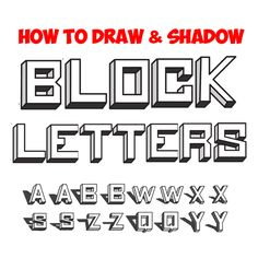 Learn How To Draw Perfect 3 Dimensional Block Letters With The Following Simple Steps Follow We Then Go Through And Show You What Drop Shadows That