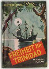 Clure, Clifford. Freiheit für Trinidad. Skorpion, Kaiserslautern. KEIN LEIHBUCH.