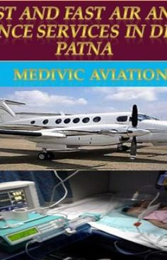 #wattpad #random Medivic Aviation saving types of equipment for medical transfers Patna and Delhi. Our ambulance services consist of that serve any therapeutic emergency in the best way. Our charge Patna to Delhi is low and best ambulance services. We provide hospital to hospital services in all over India and Glob...