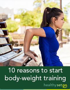 10 reasons to start body-weight training. Body-weight training has gained enough popularity to move into the top fitness trend for 2015 and it is easy to see why: www. Source by Fitness Tips For Women, Health And Fitness Tips, After C Section Workout, Weight Watchers Tips, Body Weight Training, Benefits Of Exercise, Burn Calories, Calories Burned, Weight Loss Transformation