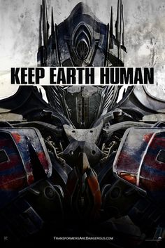 Transformers: Age Of Extinction: Keep Earth Human Optimus Prime Poster - Cosmic Book News
