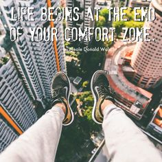 Life begins at the edge of your comfort zone. Are you living or are you just existing? #pushyourself #quotes #inspiration