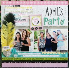 Layout: Aprils Bachelorette Party by Laura Vegas