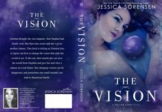 Full Wrap Preview of The Vision cover by Regina Wamba of Mae I Design and Photography www.maeidesign.com for more book covers, graphic design and photography