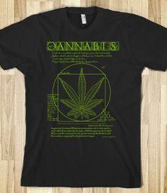 Vitruvian Cannabis T shirts- http://skreened.com/bluemoontrading/vitruvian-cannabis  http://www.redbubble.com/people/gus3141592/works/10571812-vitruvian-cannabis