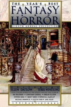 The Year's Best Fantasy & Horror: Eighth Annual Collection by Ellen Datlow http://www.amazon.com/dp/0312132190/ref=cm_sw_r_pi_dp_v2.uub1YZPW52