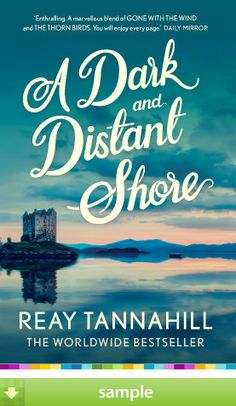 A book that weaves an intricate picture of a family in the heyday of the British Empire, an epic story spanning almost a hundred years and stretching from Edinburgh to the Crimea, from an expanding America to the India of the Raj. 'A Dark And Distant Shore' by Reay Tannahill - Download a free ebook sample and give it a try! Don't forget to share it, too.