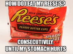 The way I eat my Reese's …