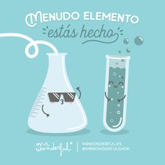 Y lo bien que me lo paso cuando me junto contigo ;) I am in my element when I am with you. We have such an amazing time together. #mrwonderfulshop #quotes #element #experiment #science