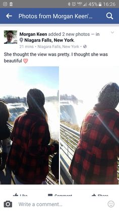 Mo is so precious. He posted this on his Facebook of my first look of Niagara Falls. He is so amazing and he's so mine.❤ I love you Morgan!