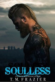 Soulless T.M Frazier (book 4 King series)