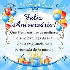 Feliz Aniversário! Que Deus misture as melhores essências... #felicidades #feliz_aniversario #parabens
