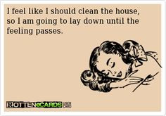 So me today running on 4 hrs of sleep! Got back from vacation yesterday, worked last night, picked up the pup, and went to work this am at 7. So. Much. To. Clean.