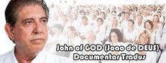 John of GOD (Joao de DEUS) - Documentar TradusJohn of God (Joao de Deus) este fără doar şi poat