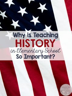 Blog post written by a 5th grade teacher. It explains why teaching American History is so important. Also has helpful information and resources to help  teach US History in 5th grade.