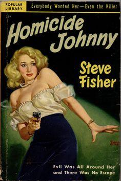 HOMICIDE JOHNNY | pulp art paperback cover crime erotic sexy vintage