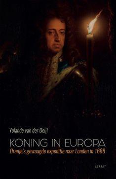 Oranje's gewaagde expeditie naar Londen in 1688. Defender Of The Faith, Queen Of England, Defenders, Love Story, Revolution, Scotland, Ireland, Mary, God