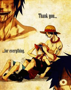 Thank you for everything ... Ace to Luffy