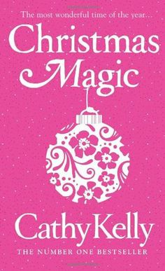 Christmas Magic, by Cathy Kelly.