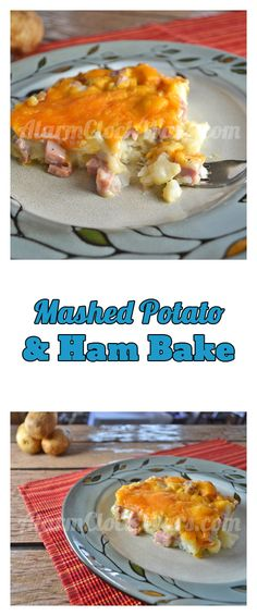 This recipe for Mashed Potato & Ham Bake is a great way to use up some of your leftover ham and some of your leftover mashed potatoes!