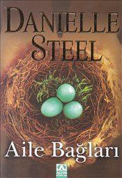 Aile Bağları - Danielle Steel