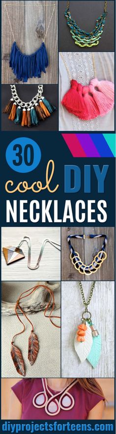 '30 Cool and Easy DIY Necklaces...!' (via DIY Projects for Teens)