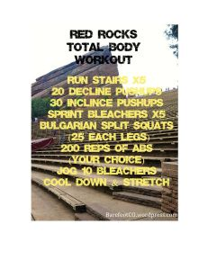 Red Rocks full body workout! Get your sweat on and enjoy the beautiful views of Colorado at the same time!