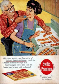 """""""Once you snitch your first strip...you'll be a bacon-snitcher for life! It's brown-sugar cured and lean as bacon can be and still be bacon!"""", Swift's Premium Bacon"""