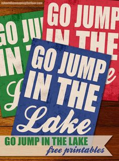 Vintage Go Jump in the Lake free printables | Three colors to choose from | Instant Downloads