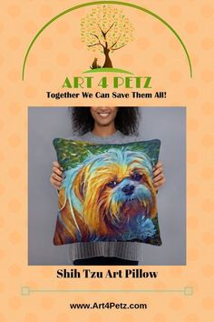 Shih Tzu Art Pillow - Art 4 Petz - Unique Goods for a Cause from Art & Photos Shih Tzu Rescue, Shih Tzu Puppy, Shih Tzus, Dog Lover Gifts, Dog Lovers, Lap Dogs, Floral Pillows, Animal Pillows, Dog Art