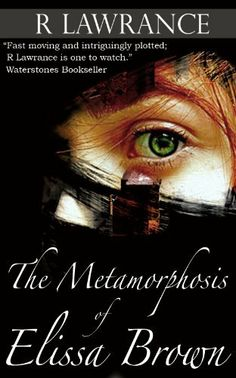 The Metamorphosis of Elissa Brown (The Elissa Chronicles) by Rebecca Lawrance. $1.17. 417 pages. Author: Rebecca Lawrance. Publisher: Rebecca Lawrance; 1 edition (January 13, 2013)